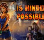 Is Hinder Possible